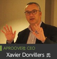 APROOVE社 CEO Xavier Dorvillers 氏